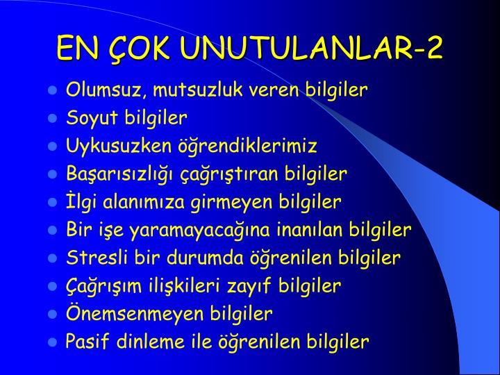 EN ÇOK UNUTULANLAR-2