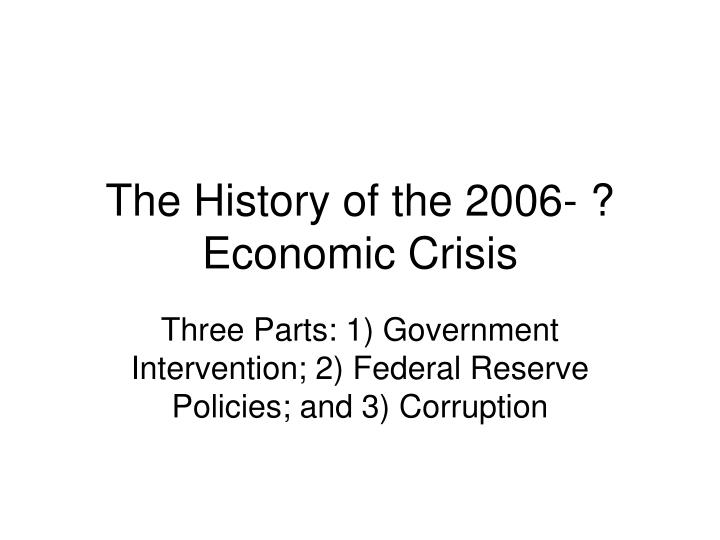 The history of the 2006 economic crisis
