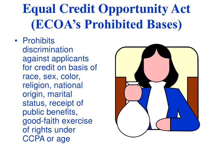 Prohibits discrimination against applicants for credit on basis of race, sex, color, religion, national origin, marital status, receipt of public benefits, good-faith exercise of rights under CCPA or age