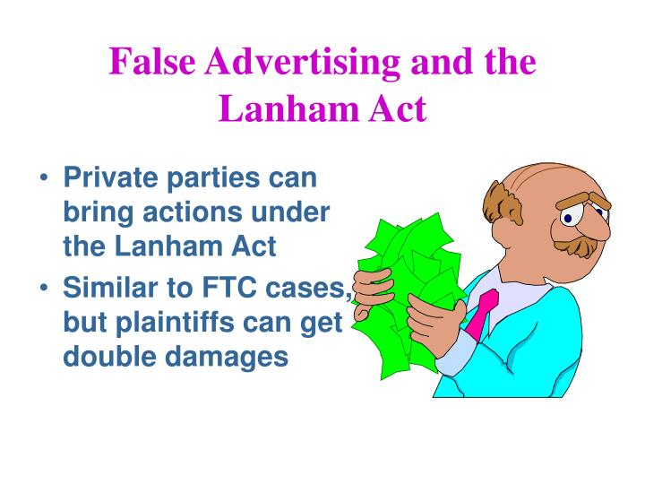 False Advertising and the Lanham Act