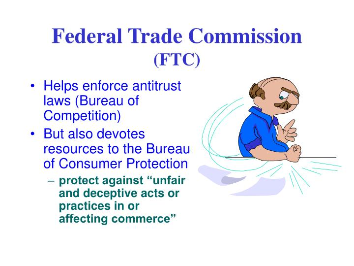 Helps enforce antitrust laws (Bureau of Competition)