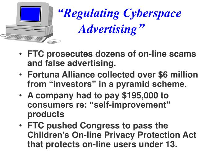 """Regulating Cyberspace      Advertising"