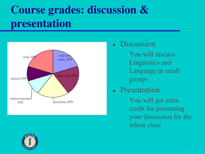 Course grades: discussion & presentation