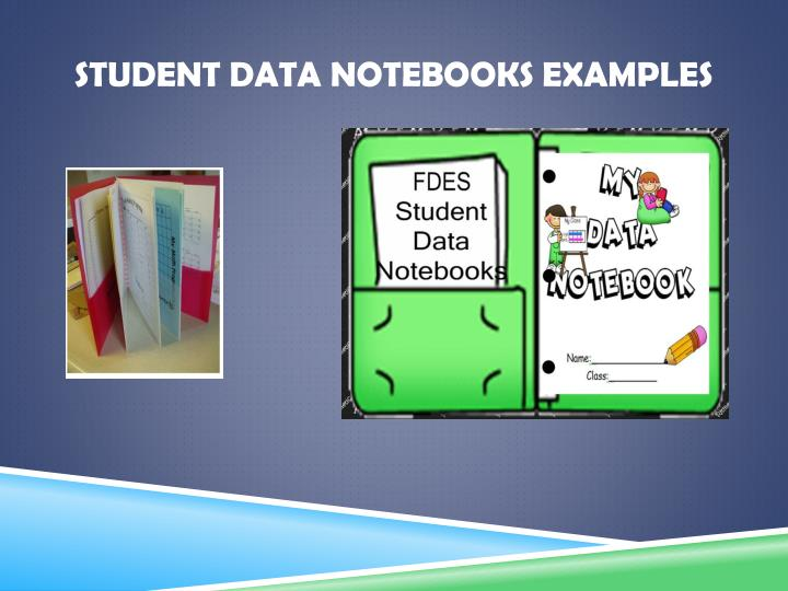 Student Data Notebooks Examples