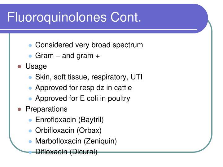 Fluoroquinolones Cont.