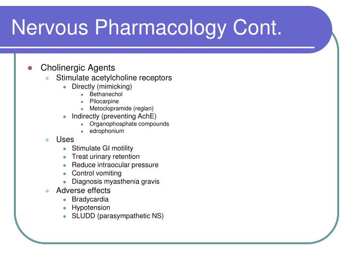 Nervous Pharmacology Cont.