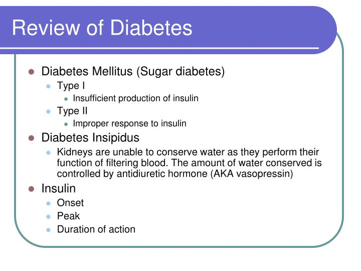 Review of Diabetes