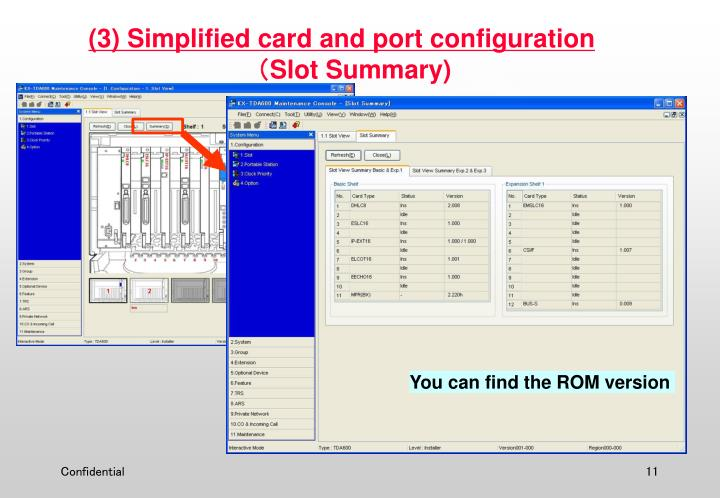 (3) Simplified card and port configuration