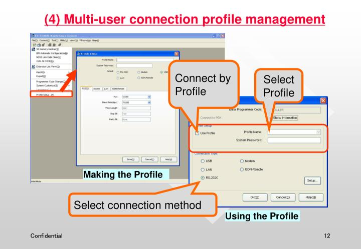 (4) Multi-user connection profile management