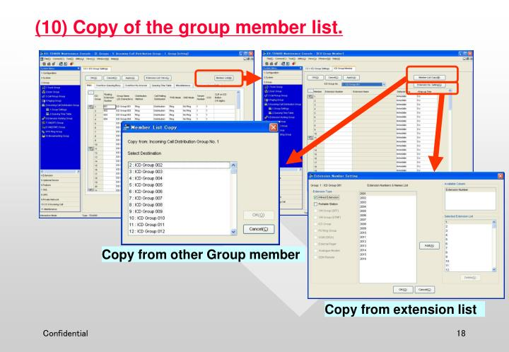 (10) Copy of the group member list.
