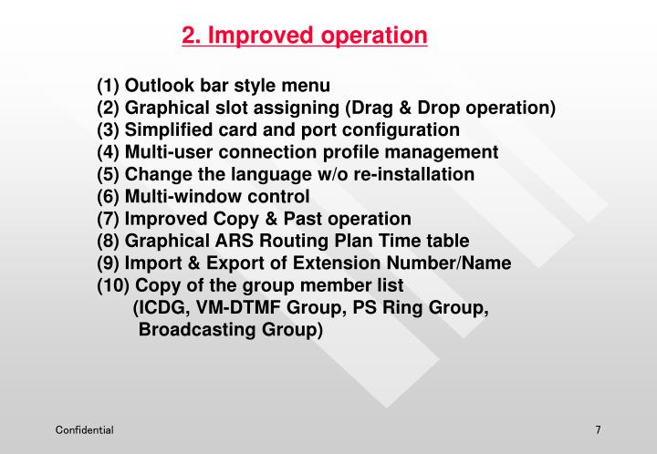 2. Improved operation