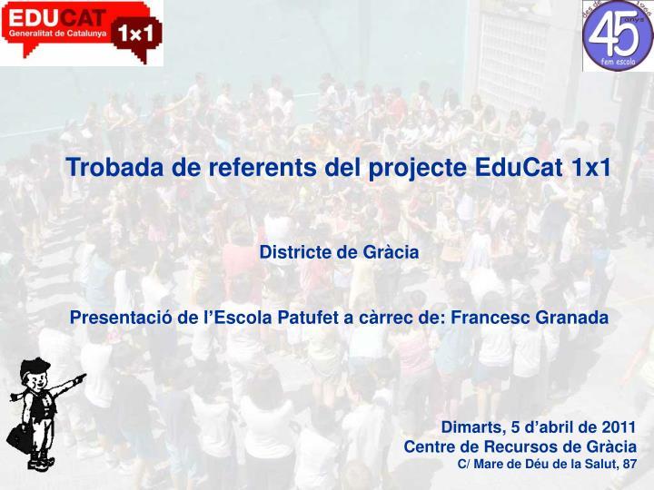 Trobada de referents del projecte EduCat 1x1