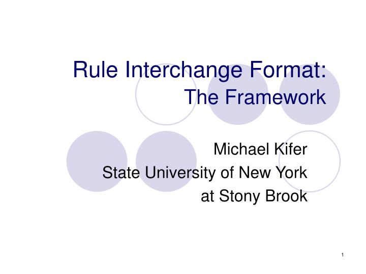 rule interchange format the framework