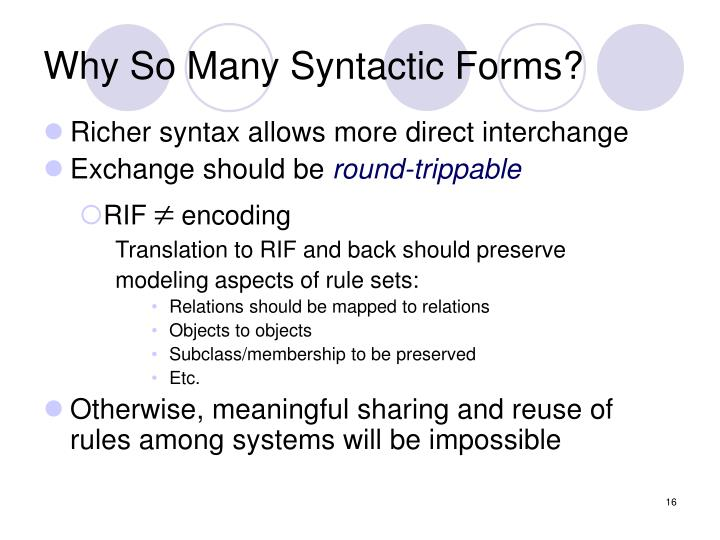 Why So Many Syntactic Forms?