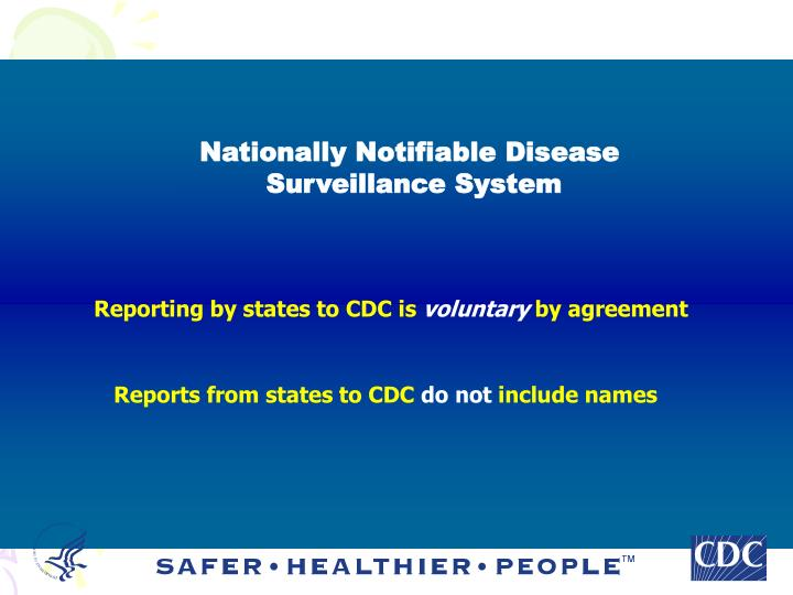 Nationally Notifiable Disease