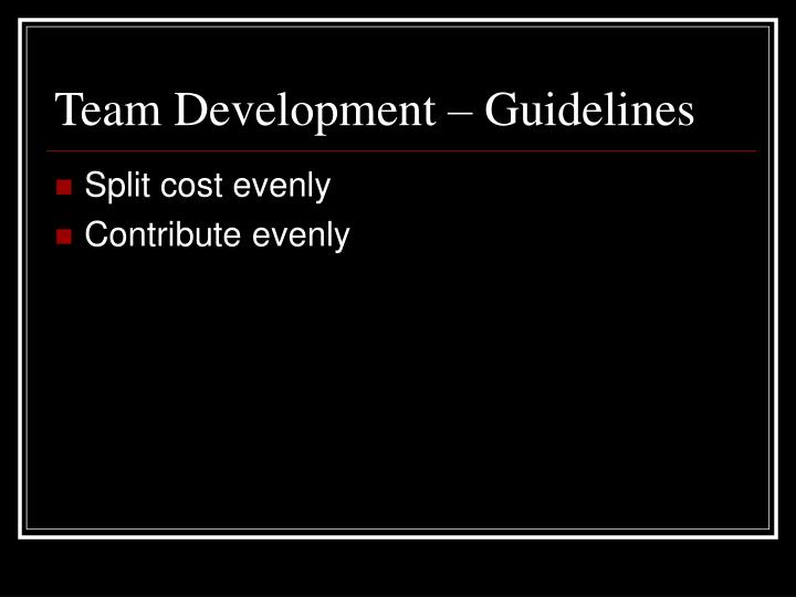 Team Development – Guidelines