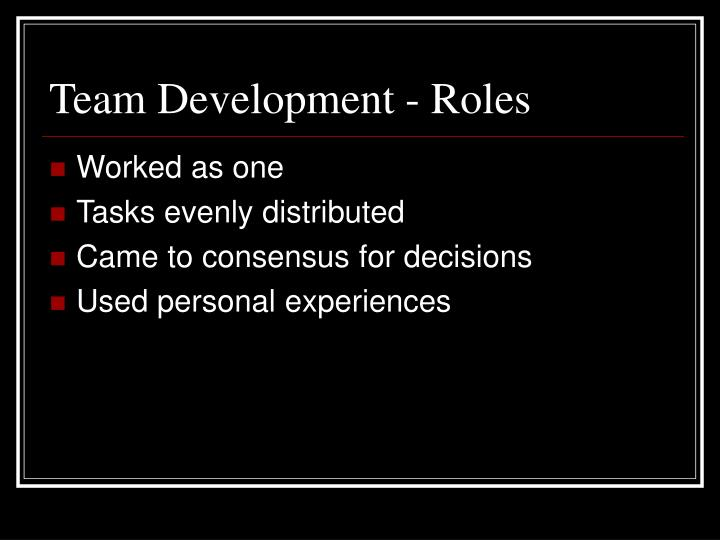 Team Development - Roles