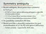 symmetry ambiguity