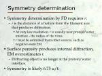symmetry determination
