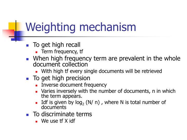 Weighting mechanism