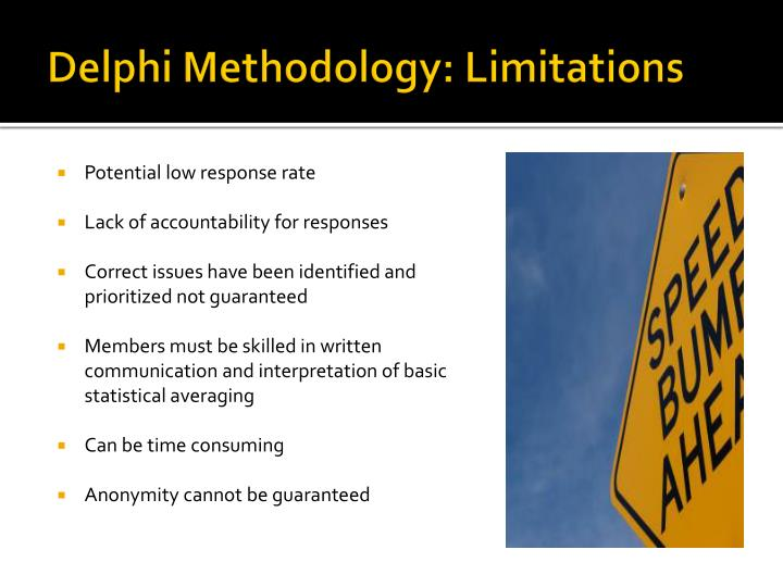 Delphi Methodology: Limitations