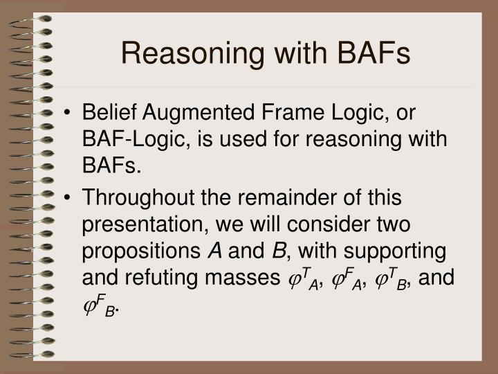 Reasoning with BAFs