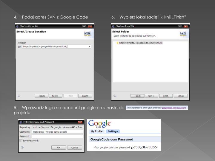 4.    Podaj adres SVN z Google Code
