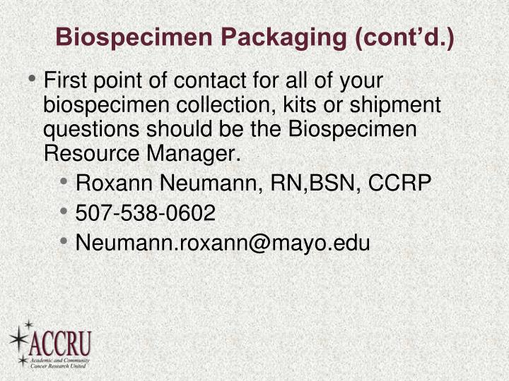 Biospecimen Packaging (cont'd.)