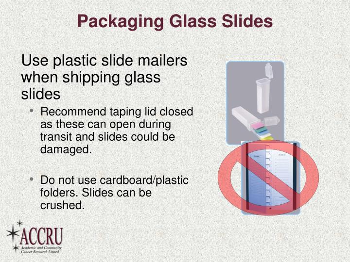 Packaging Glass Slides