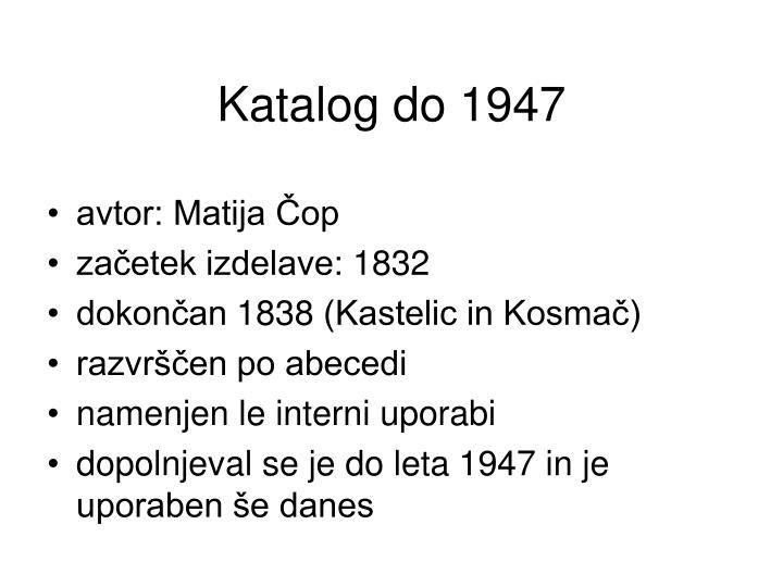 Katalog do 1947