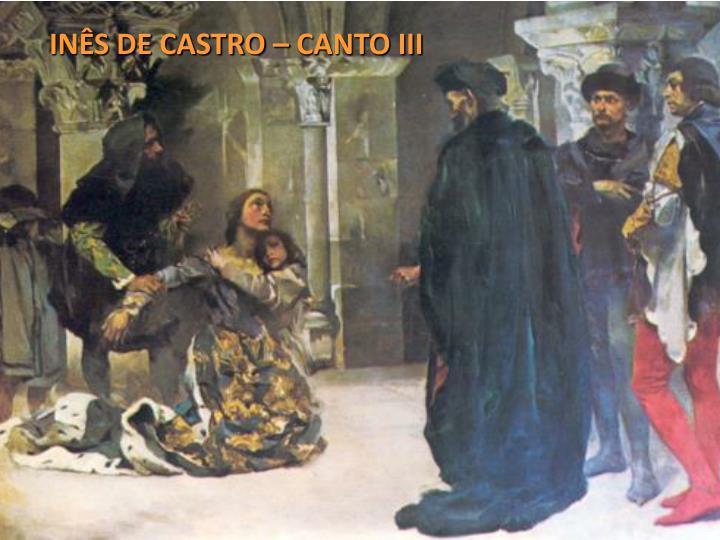 INÊS DE CASTRO – CANTO III