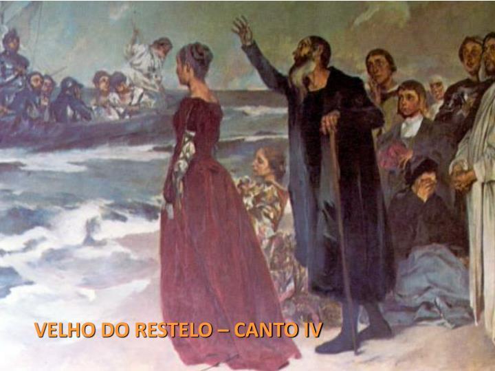 VELHO DO RESTELO – CANTO IV