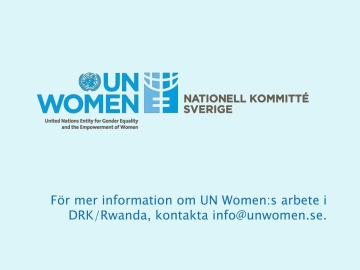För mer information om UN