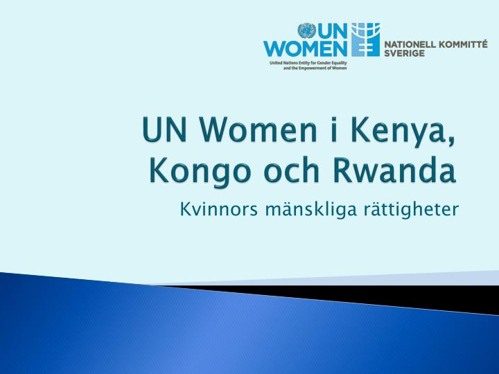 UN Women i Kenya, Kongo och Rwanda