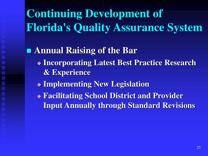 Continuing Development of Florida's Quality Assurance System