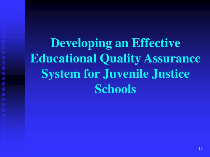 Developing an Effective Educational Quality Assurance System for Juvenile Justice Schools