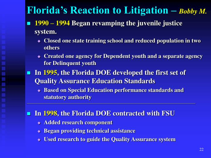 Florida's Reaction to Litigation –