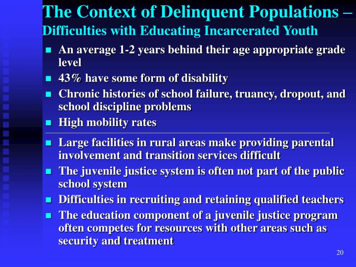 The Context of Delinquent Populations –