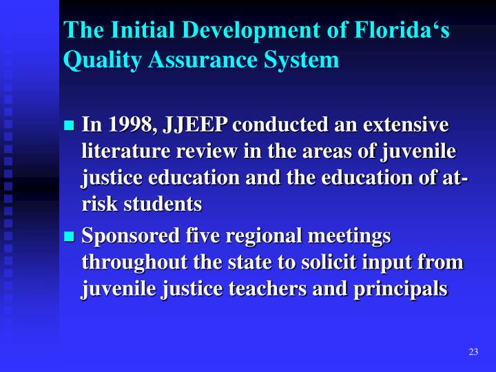 The Initial Development of Florida's Quality Assurance System