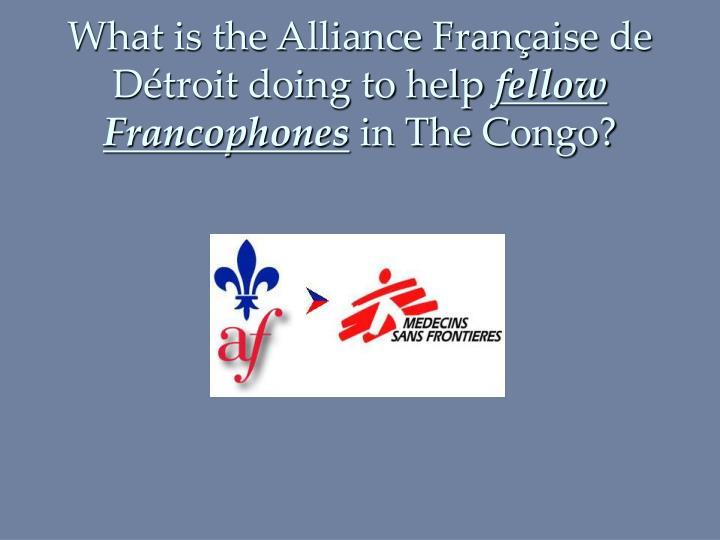 What is the Alliance Française de Détroit doing to help