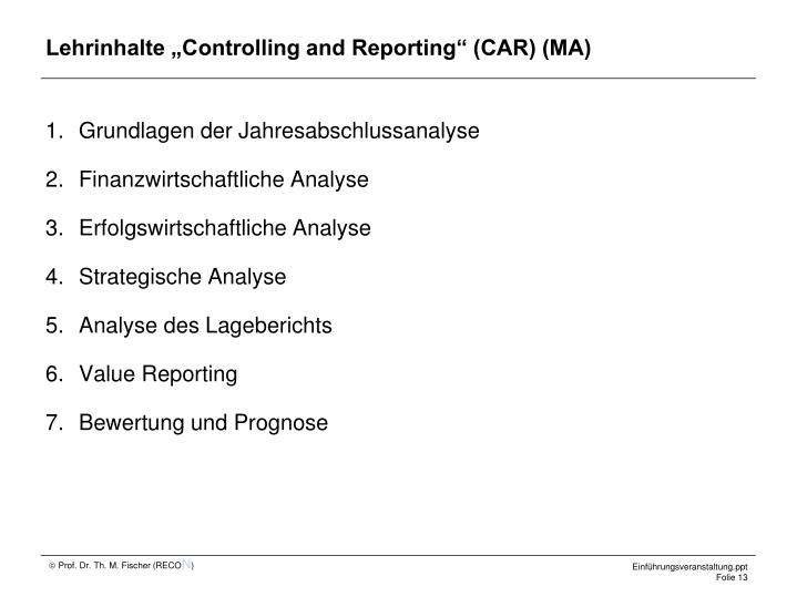 "Lehrinhalte ""Controlling and Reporting"" (CAR) (MA)"