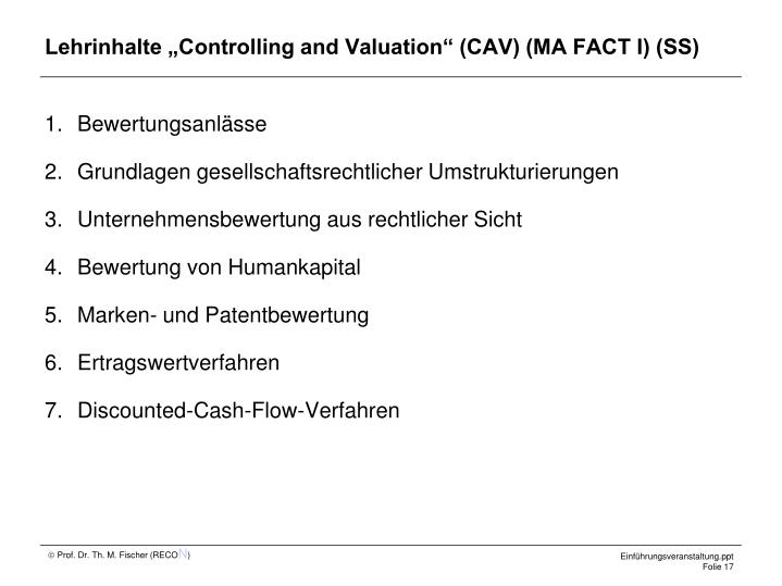 "Lehrinhalte ""Controlling and Valuation"" (CAV) (MA FACT I) (SS)"