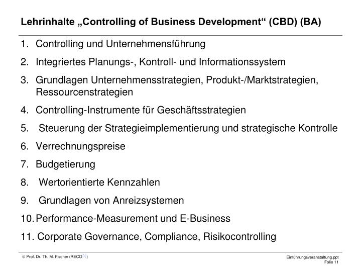 "Lehrinhalte ""Controlling of Business Development"" (CBD) (BA)"