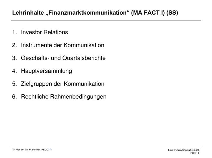 "Lehrinhalte ""Finanzmarktkommunikation"" (MA FACT I) (SS)"