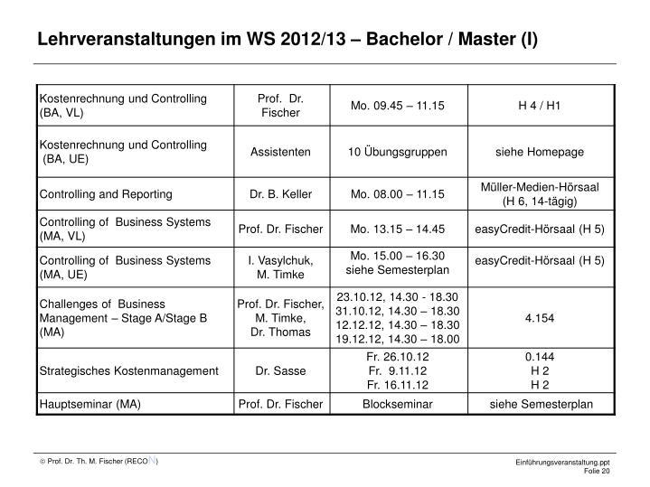 Lehrveranstaltungen im WS 2012/13 – Bachelor / Master (I)