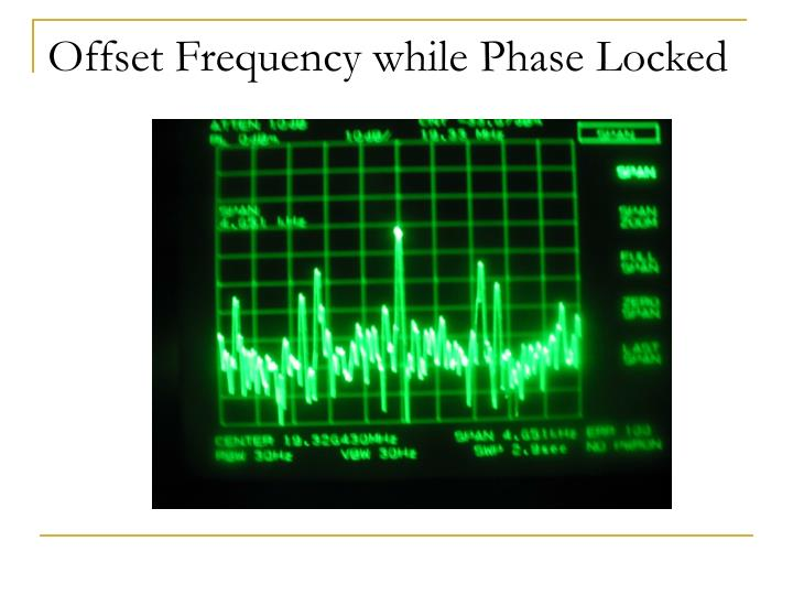 Offset Frequency while Phase Locked