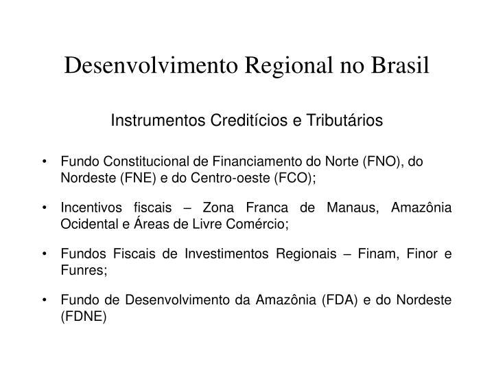 Desenvolvimento Regional no Brasil