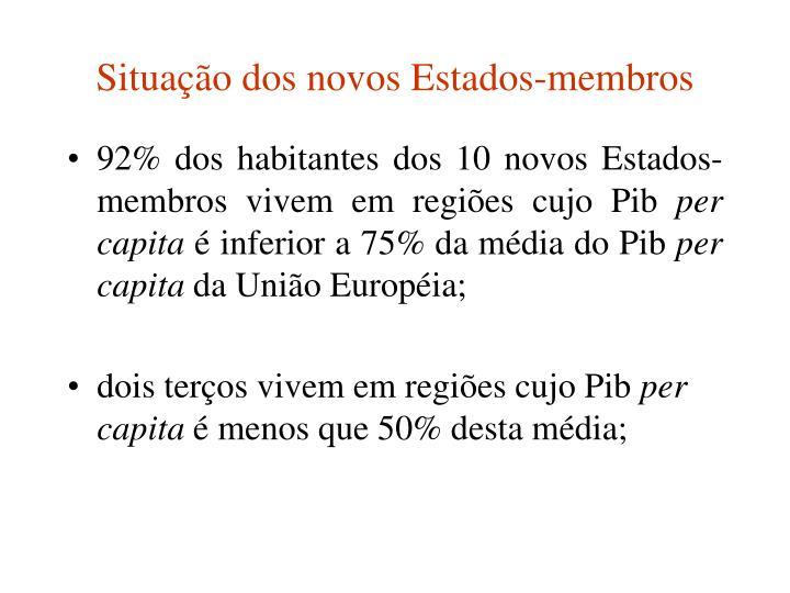 Situação dos novos Estados-membros