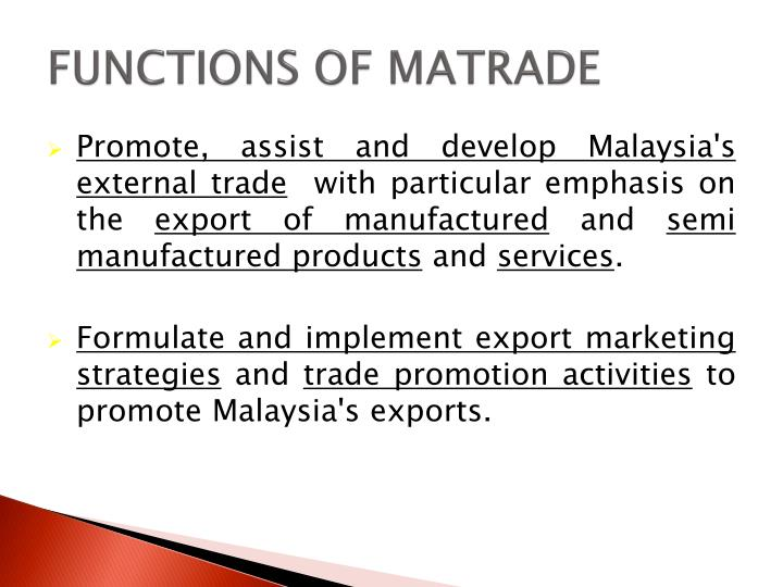 FUNCTIONS OF MATRADE
