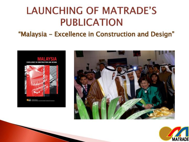 LAUNCHING OF MATRADE'S PUBLICATION